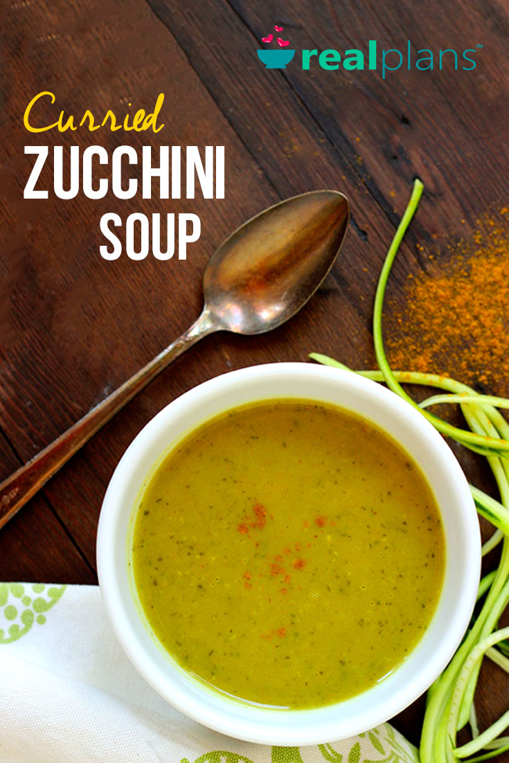 Curried Zucchini Soup Recipe | Real Plans