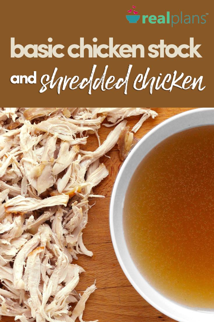 Basic Chicken Stock and Shredded Chicken