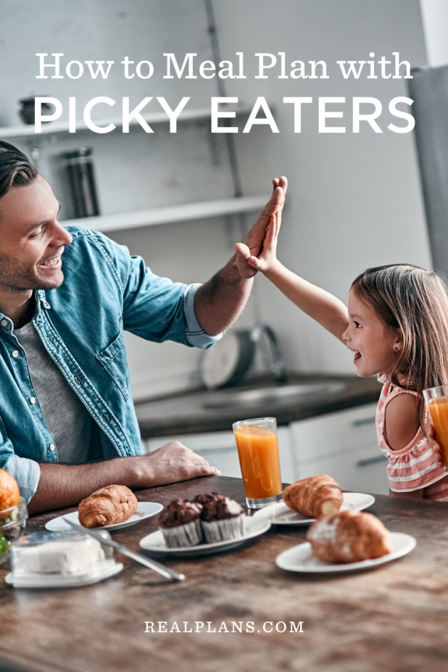 How to meal plan with picky eaters.